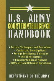 U S Army Counterintelligence Handbook Us Army Survival