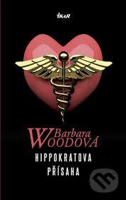 Přísaha zapřísahá diváka planými sliby, aby u ní zůstal. Hippokratova Prisaha Barbara Wood Pevna Vazba Cesky Jazyk Knihy Na Martinus Cz