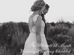 A Wedding Planning Guide The Ultimate 12 Month Checklist