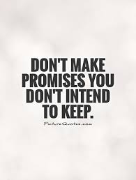 40 Best Promise Quotes And Sayings Fascinating Promise Quotes