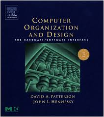 Computer Architecture And Design Patterson 3rd Ed David A Patterson John L Hennessy Computer