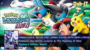 Pokemon Movie: Lucario and the mystery of Mew- Opening Movie Ver.
