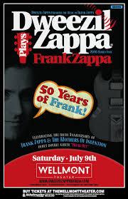 Dweezil Zappa Plays <b>Frank Zappa - - The</b> Wellmont Theater