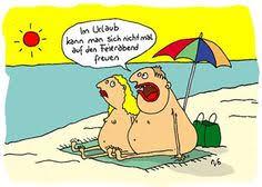 Bildergebnis Für Letzter Arbeitstag Vor Dem Urlaub Humor Urlaub