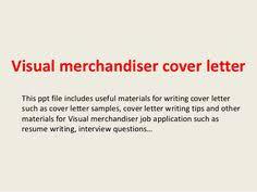 Visual Merchandiser Cover Letter Sample Cover Letter Samples