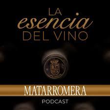 La Esencia del Vino - MATARROMERA