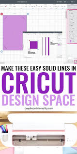 At the next step, you can remove certain areas of the image by either erasing the lines or cropping the image. How To Add A Solid Line In Cricut Design Space Thin And Thick Cricut Design Cricut Tutorials Cricut