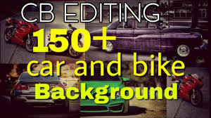 all cb editing car bike background and png full hd background zip file one to