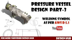 Pressure Vessel Design Asme Pressure Vessel Design Part 3 Welding Type And Its Symbol On Drawing