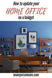 home office on a budget. Beautiful Home How To Update Your Home Office On A Budget  Create Fabulous New Space For Throughout Home Office On A Budget