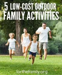5 Low Cost Outdoor Family Activities for the family
