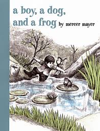http://www.amazon.com/Boy-Dog-Frog-Mercer-Mayer/dp/0803728808/ref=sr_1_1?ie=UTF8&qid=1411957921&sr=8-1&keywords=a+boy+and+his+frog+mercer+mayer