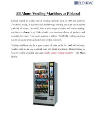 Vending Machine Profit Statistics Inspiration All About The Vending Machines At Elektral