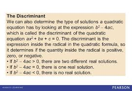 the discriminant we can also determine the type of solutions a quadratic equation has by looking