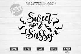 Sassy Sweet Designs Sweet And Sassy Design For T Shirt Hoodies Baby Onesie Mu