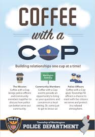Coffee With A Cop Flyer Coffee With A Cop Township Of Washington