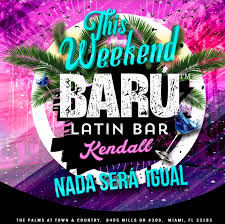 bar grand opening flyer south florida nights magazine baru latin bar in kendall grand opening
