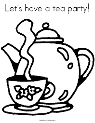 Small Picture Lets have a tea party Coloring Page Twisty Noodle