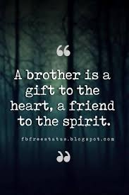 Quotes About Brothers Brother Quotes And Sibling Sayings Sprüche