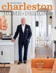 Small Picture Charleston Home and Design Magazine issuu