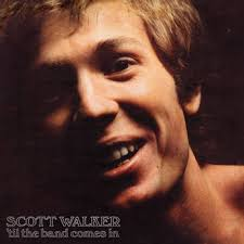 <b>Scott Walker</b> – <b>Til</b> The Band Comes In | Substance - Recordstore ...