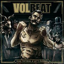 Music   Seal The Deal & Let's Boogie (Deluxe) - Volbeat