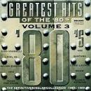 Great Hits of the 80's, Vol. 3