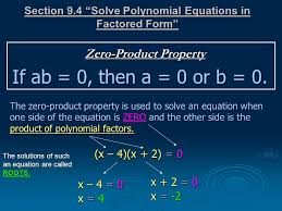 4 section 9 4 solve polynomial equations in factored form