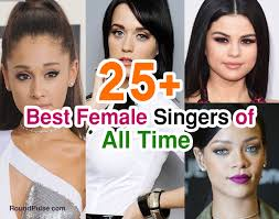 Best Singers 25 Top Best Female Singers Of Of All Time Roundpulse