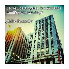 Los Angeles Quotes Awesome Quotes About Los Angeles Others