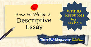 tips on writing a descriptive essay timewriting