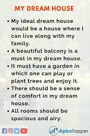 There are few units of furniture in this room. My Dream House Essay Essay On My Dream House For Students And Children In English A Plus Topper