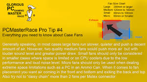 Pcmasterrace Pro Tip 4 Case Fan Sizes And Power Explained