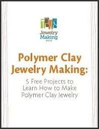 you ll love these polymer clay jewelry making projects in our free ebook