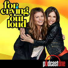 Podcastone For Crying Out Loud