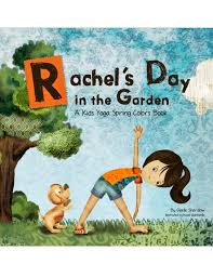 rachel s day in the garden english yoga for kidskid