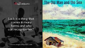 Fresh Quotes From The Old Man And The Sea Allquotesideas