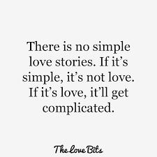 Complicated Love Quotes Classy 48 True Love Quotes To Get You Believing In Love Again TheLoveBits