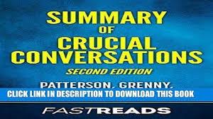 crucial conversations summary pdf summary of crucial conversations by kerry patterson joseph