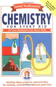 janice vancleave s chemistry for every kid easy experiments janice vancleave s chemistry for every kid 101 easy experiments that really work janice vancleave 9780471620853 com books
