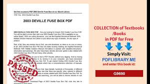 2003 deville fuse box video dailymotion how to read fuse box How To Read Fuse Box #27