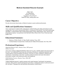 Resume Examples, Medical Assistant Resume Career Objective Skills And  Qualification Summary Educational Summary Professional Experienc