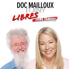 Doc Mailloux et Josey - Libres et sans tabou