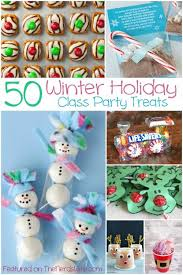 50 Winter Holiday Class Party Ideas! From store-bought snacks to homemade  treats,