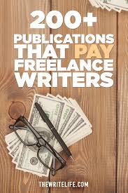 publications that actually pay lance writers what amazing publications would you add to these lists