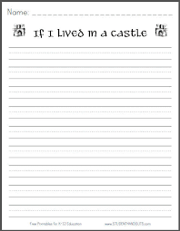 if i lived in a castle printable writing prompt primary  printable lined writing paper kindergarten educational college graduate sample resume examples of a good essay introduction dental hygiene cover letter