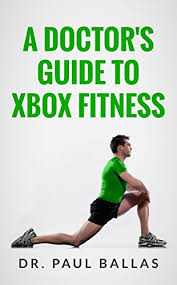 Xbox Charts A Doctors Guide To Xbox Fitness Includes Charts Ranking Over 60 Xbox Fitness Workouts Based On Over 300 Hours Of Testing