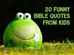 Funny Quotes For Kids Inspiration 48 Funny Bible Quotes From Kids RELEVANT CHILDREN'S MINISTRY