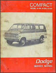 dodge b b b sportsman van repair shop manual 1971 1972 dodge b100 b200 b300 sportsman van repair shop manual original