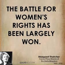 Womens Rights Quotes Magnificent Margaret Thatcher Women Quotes QuoteHD
